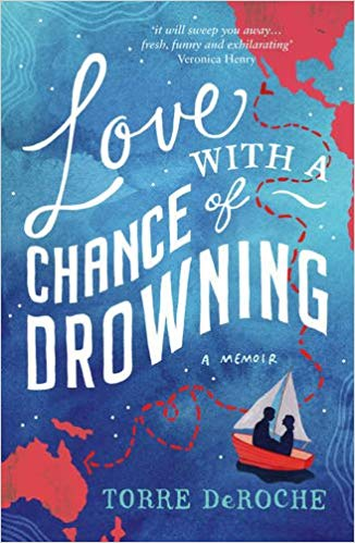 Book cover of Love With a Chance of Drowning